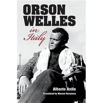 Orson Welles in Italia da Anile & Alberto