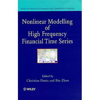 Nichtlineare Modellierung von Hochfrequenz finanzieller Zeitreihen von Dunis