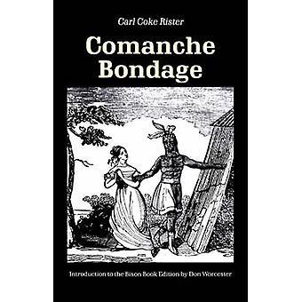 Comanche Bondage av Rister & Carl Coke