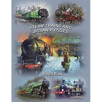 Steam Trains and Jigsaw Puzzles by Platt & David
