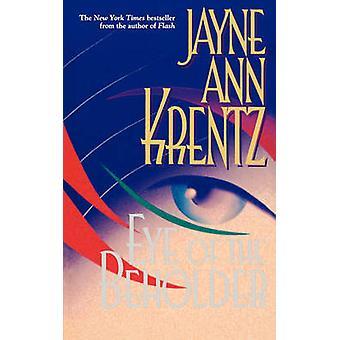 Eye of the Beholder par Krentz & Jayne Ann
