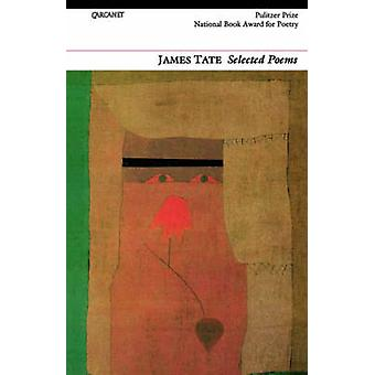 Selected Poems by Tate & James