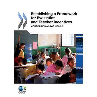 Etablere et rammeverk for evaluering og lærer insentiver hensyn for Mexico av OECD publisering