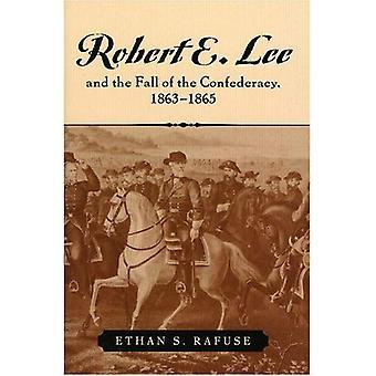 Robert E. Lee och nedgången av konfederationen, 1863-1865 (amerikansk kris)