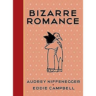 Bizarre Romance by Audrey Niffenegger - 9781911214236 Book