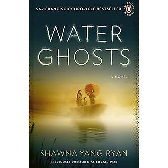 Water Ghosts by Shawna Yang Ryan - 9780143117278 Book