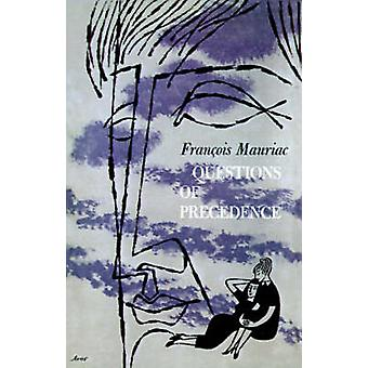 QUESTIONS OF PRECEDENCE P by Francois Mauriac - 9780374506698 Book