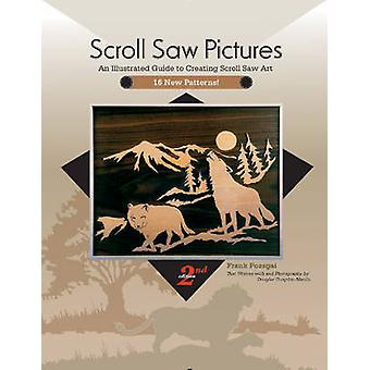Scroll Saw Pictures - An Illustrated Guide to Creating Scroll Saw Art