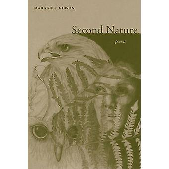 Second Nature - Poems by Margaret Gibson - 9780807136959 Book