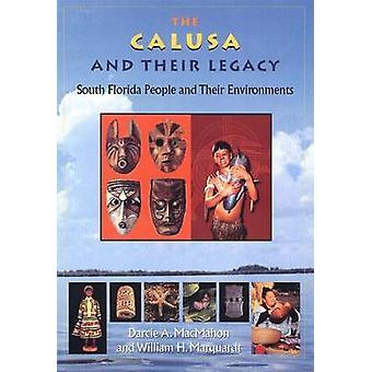 Les Calusa et leur héritage-les gens du sud de la Floride et leur Environme