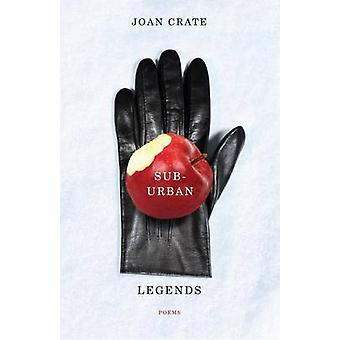 Suburban Legends by Joan Crate - 9781551119618 Book