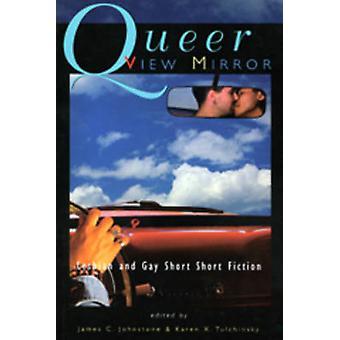 Queer View Mirror by James C. Johnstone - Karen X. Tulchinsky - 97815