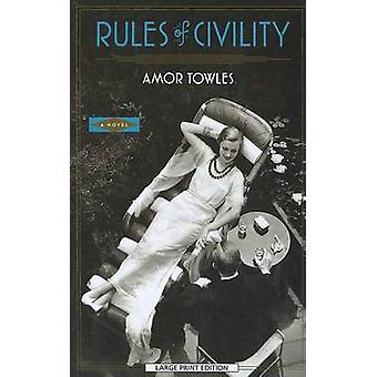 Rules of Civility (large type edition) by Amor Towles - 9781594135514