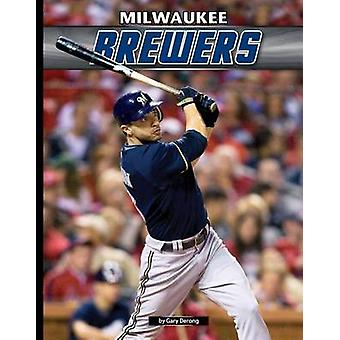Milwaukee Brewers by Gary Derong - 9781624034756 Book
