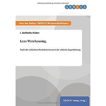 Lean Warehousing by I Zeilhofer-Ficker - 9783737938945 Book