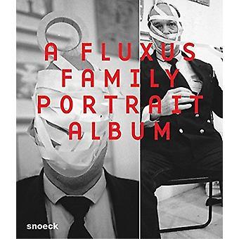 Wolfgang Trager - A Fluxus Family Po by Kerstin Skrobanek - 9783864422