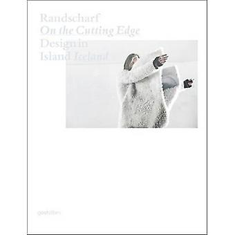 Randscharf On the Cutting Edge - Design in Island Iceland by Klaus Kle