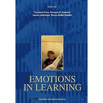 Emotions in Learning by Francisco Pons - Dawson R. Hancock - Louise L