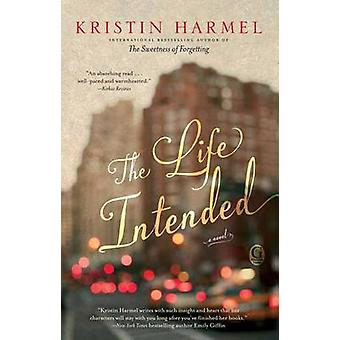The Life Intended by Kristin Harmel - 9781476754154 Book