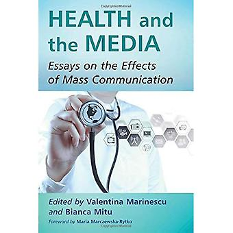 Health and the Media: Essays on the Effects of Mass Communication