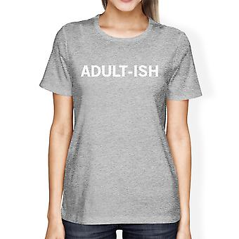 Adult-ish Woman's Heather Grey Top Cute Graphic Printed Tee