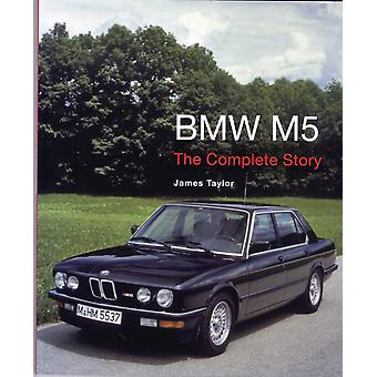 BMW M5: The Complete Story (Crowood Autoclassics) (Hardcover) by Taylor James