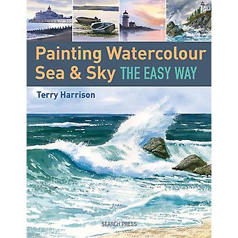 Painting Sea & Sky in Watercolour the Easy Way (Paperback) by Harrison Terry