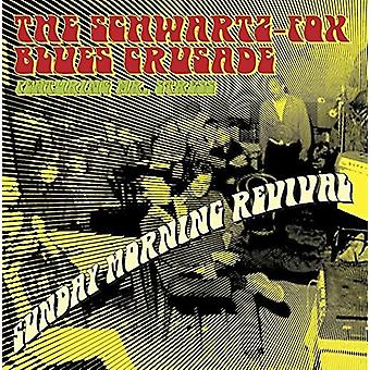 Schwartz Fox Blues korstog - søndag morgen Revival [Vinyl] USA import