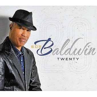 Bob Baldwin - tyve [CD] USA import