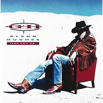 Glenn Hughes - From Now on [CD] USA import