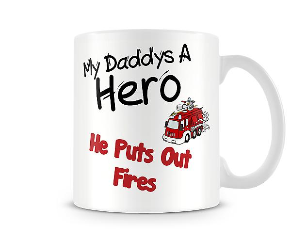 My Daddy Puts Out Fires Printed Mug