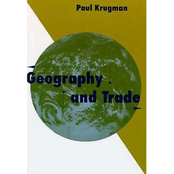 Geography and Trade by Paul R. Krugman - 9780262610865 Book