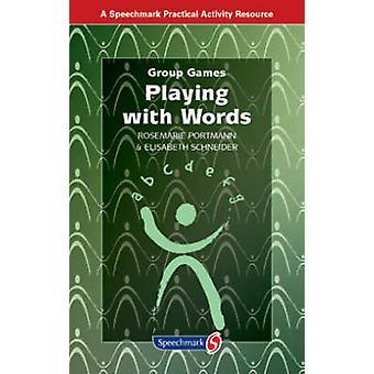 Jugando con palabras (1ª edición nueva) por Rosemarie Portmann - Elisabet