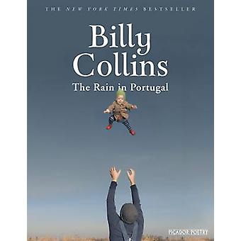 The Rain in Portugal by Billy Collins - 9781509834259 Book