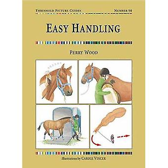 Easy Handling by Perry Wood - 9781872119908 Book