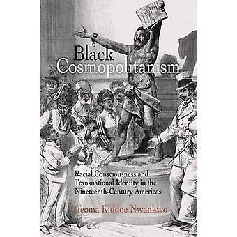 Svart kosmopolitisme - rasistiske bevissthet og transnasjonale Identit