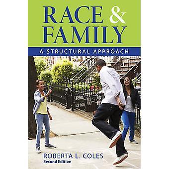 Corrida e família - estrutural abordagem (2a edição revisada) por Rober
