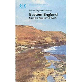 Eastern England from the Tees to the Wash (British Regional Geology)