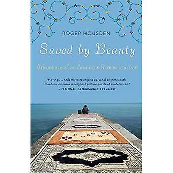Gered door schoonheid: avonturen van een Amerikaans romantisch in Iran