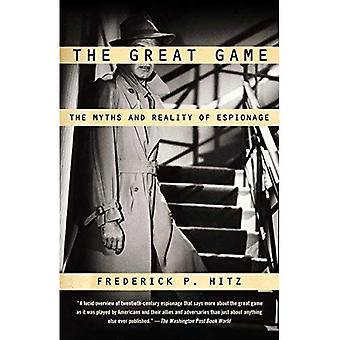 The Great Game: De mythes en realiteit van spionage