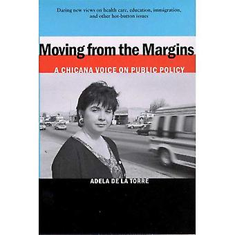 Moving from the Margins: A Chicana Voice on Public Policy