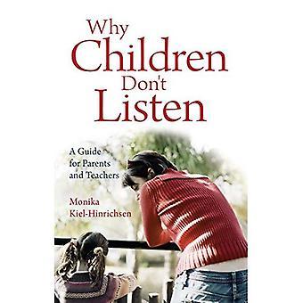 Varför barn inte lyssna: En Guide för föräldrar och lärare