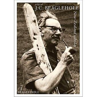 La vie de J.C. Beaglehole: New Zealand érudit