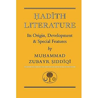 Hadith Literature: Its Origin, Development and Special Features (Islamic Texts Society)
