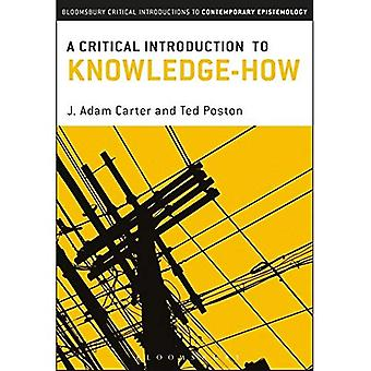 A Critical Introduction to Knowledge-How