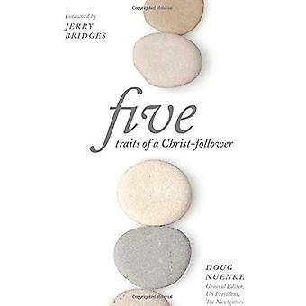Five Traits of a Christ Follower