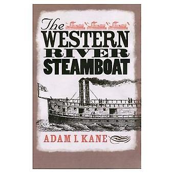 Western River ångbåten (studier i Nautical Archaeology)