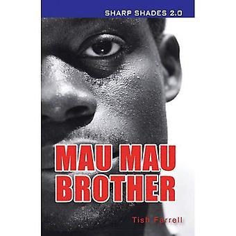 Mau Mau Brother (Sharp Shades 20)