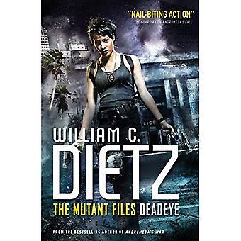 Deadeye 1 (Mutant Files) (Mutant Files 1)