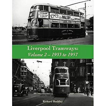 Liverpool spårvägar: 1933 till 1957: volym 2